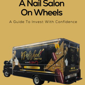 Copy of How To Build A Nail Salon On Wheels